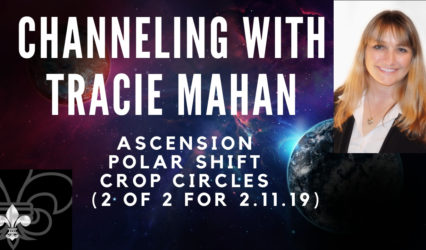 Channeling: Ascension, Raise your vibration, Polar Shift = 2 of 2 on 2.11.19