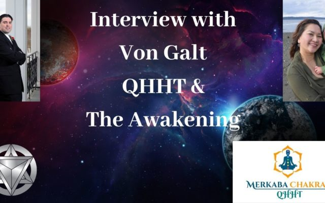 Interview: about Ascension & Awakening with Von Galt – 12.19.B